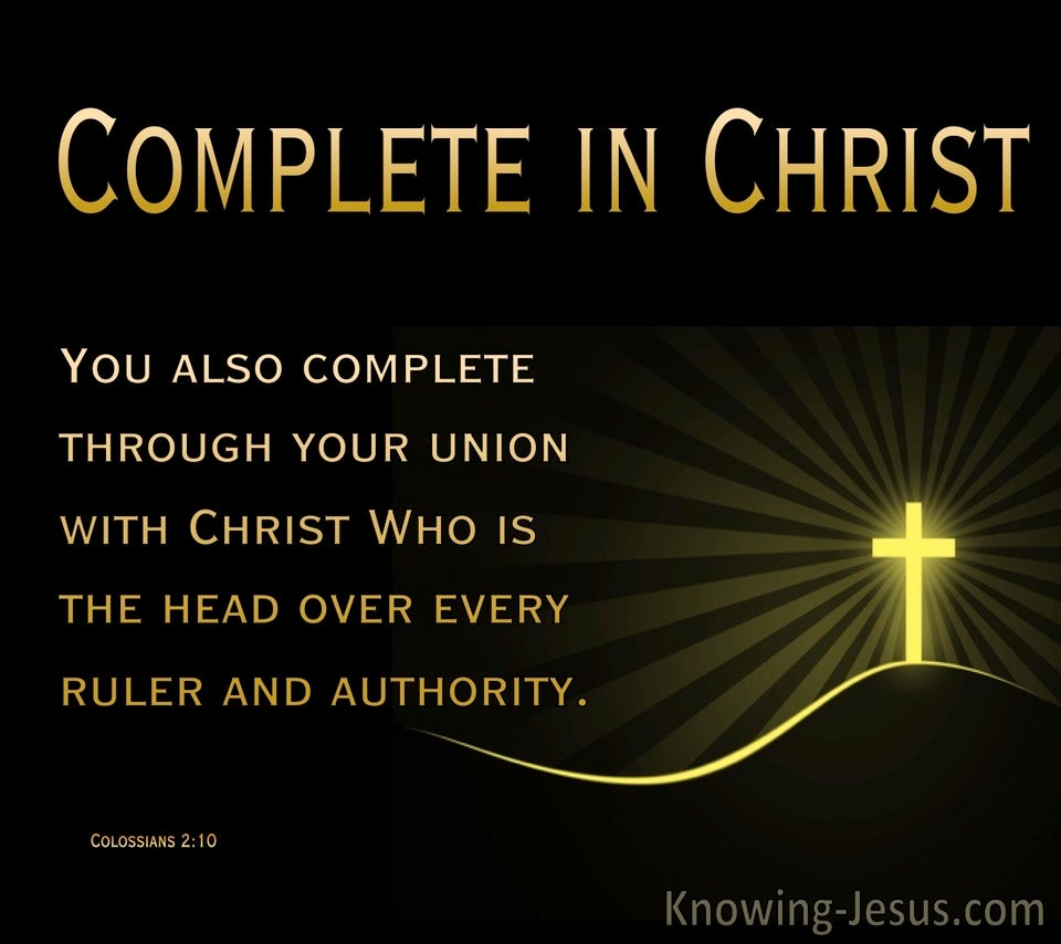 Colossians 2:10 You Are Complete In Christ (black)