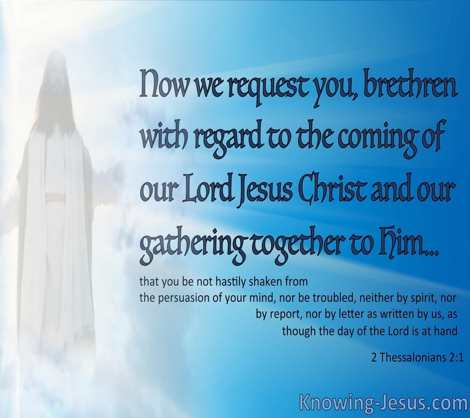 2 Thessalonians 2:1 The Coming Of Our Lord Jesus Christ (white)