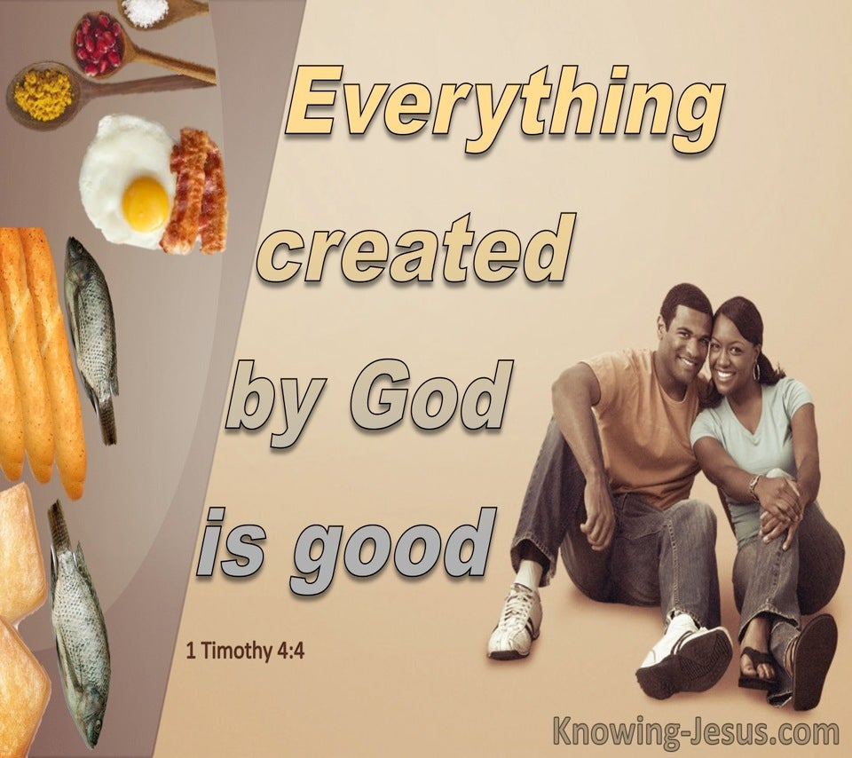 1 Timothy 4:4 All God Created Is Good (beige)