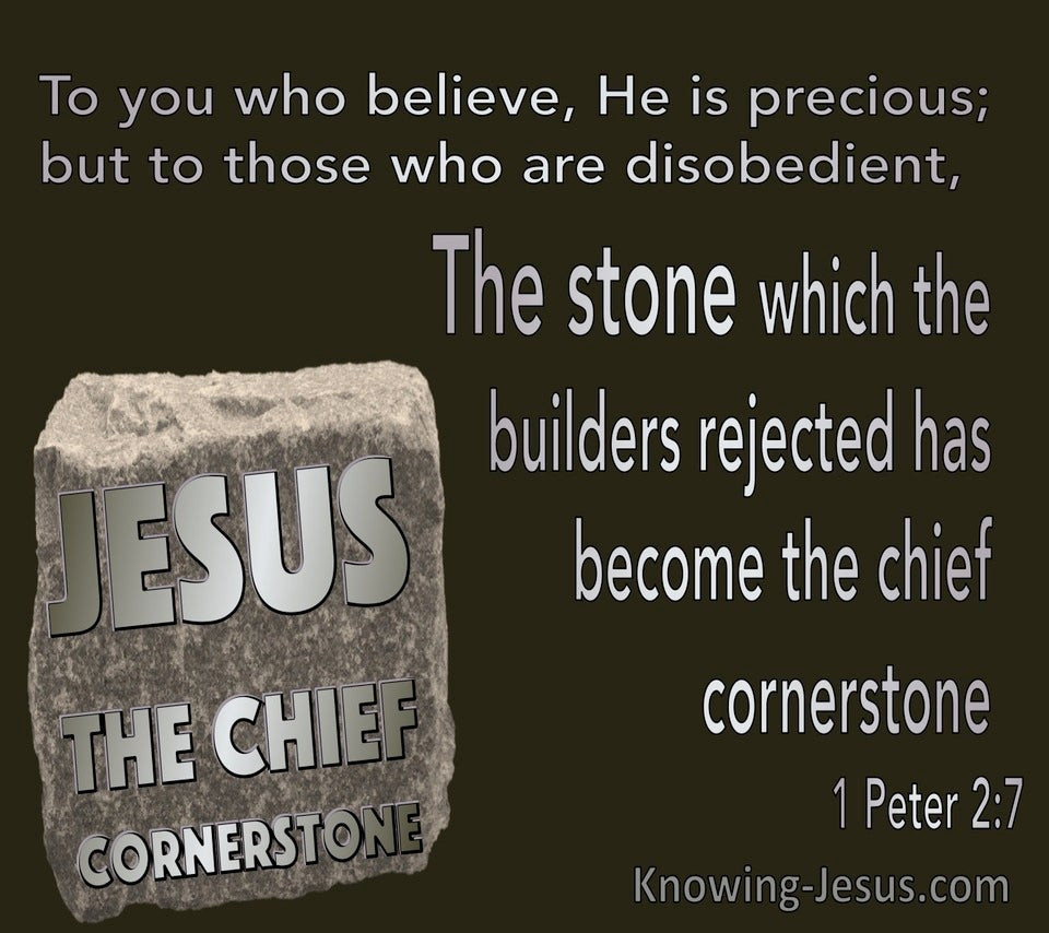 1 Peter 2:7 The Stone The Builders Rejected Has Become The Chief Cornerstone (silver)