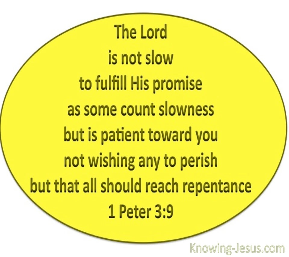 1 Peter 3:9 The Lord Is Patient (yellow)