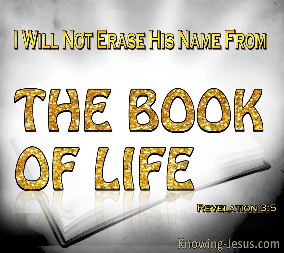 Revelation 3:5 Not Erased From The Book Of Life:yellow